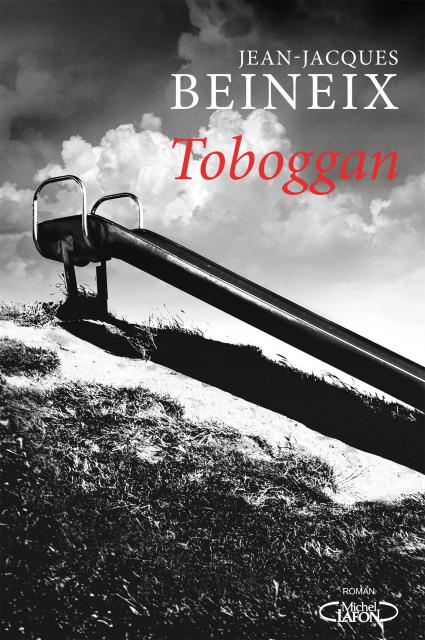 Parution de Toboggan, roman du cinéaste Jean-Jacques Beinex.