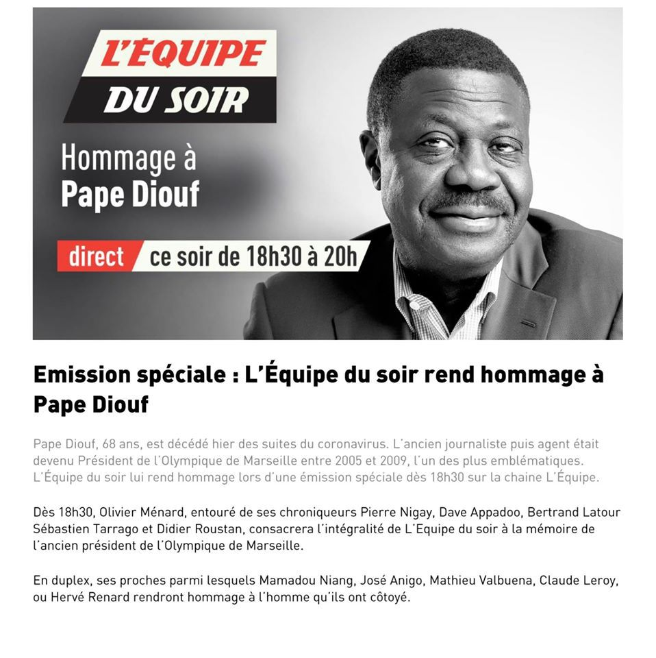 L'Équipe du soir rend hommage à Pape Diouf, de 18h30 à 20h ce mercredi sur la chaîne L'Équipe.