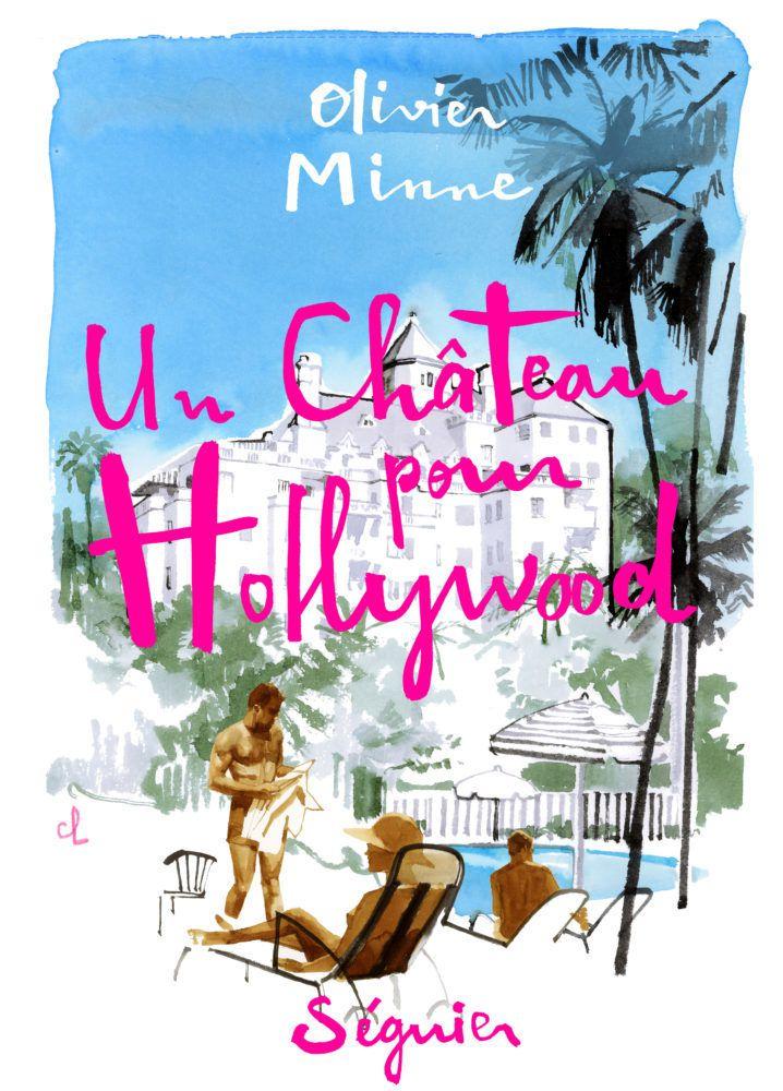 Parution la semaine prochaine d'Un château pour Hollywood, le premier roman de l'animateur Olivier Minne.
