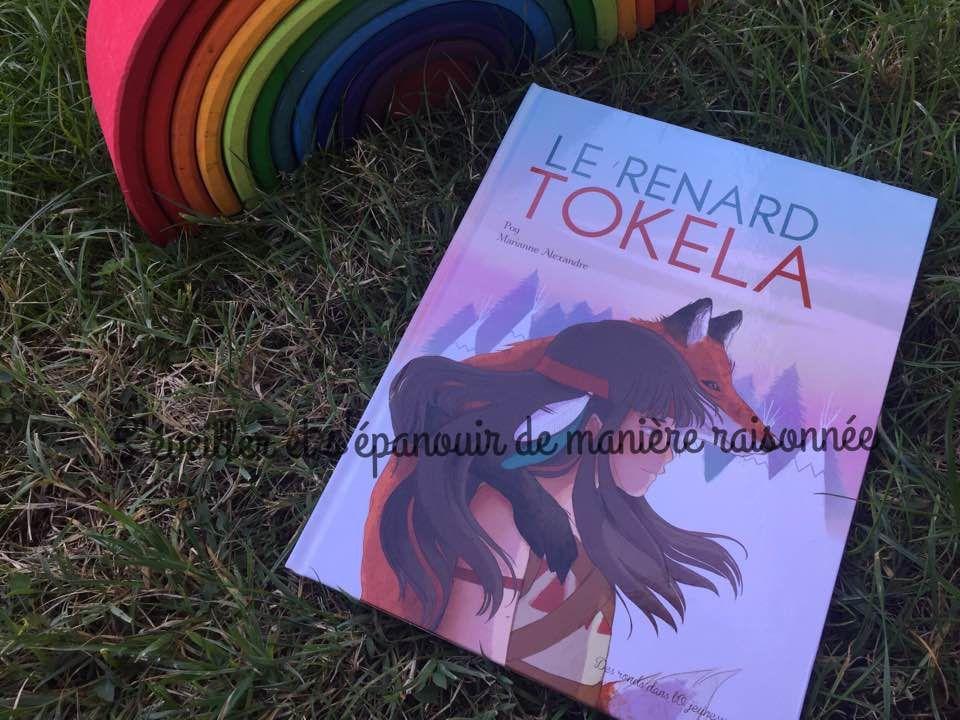 [Biblio] Un joli conte sur le dilemme entre tradition et libre-arbitre : Le renard Tokela