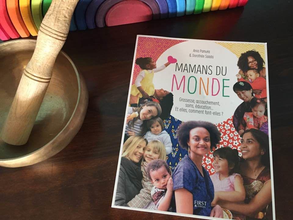 [Biblio] Mamans du monde - Grossesse, accouchement, soins, éducation... Et elles, comment font-elles?