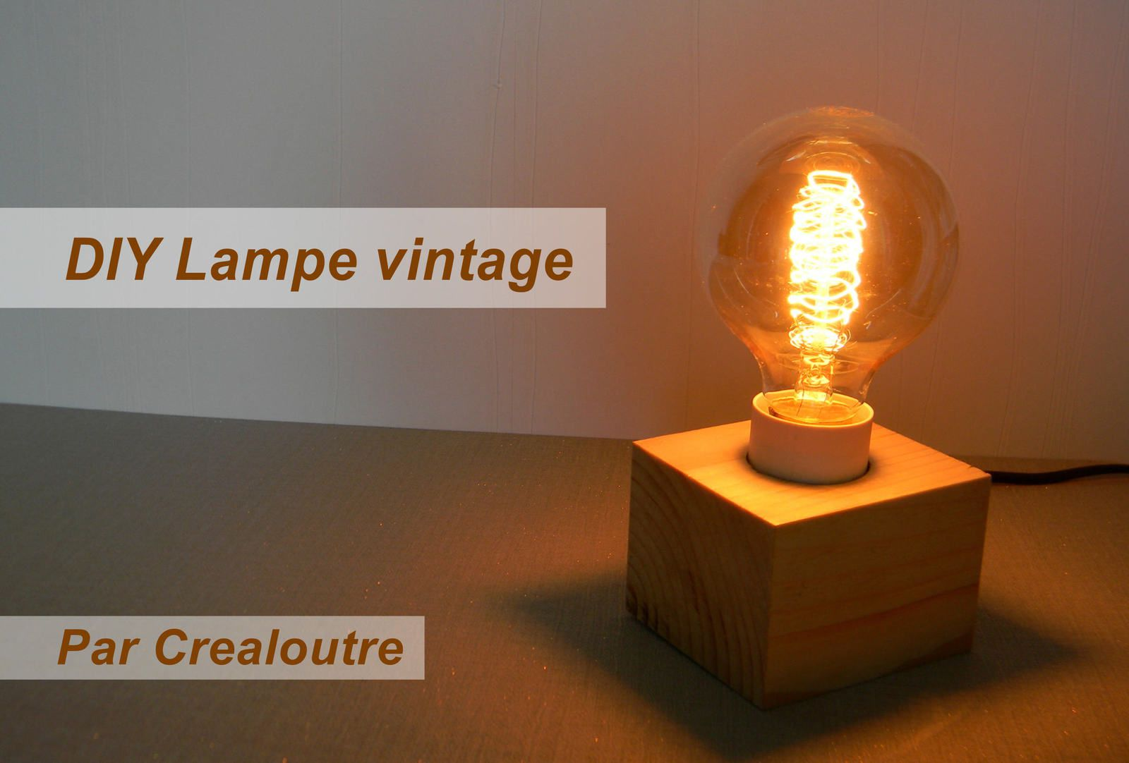 diy lampe r tro vintage avec rs components crealoutre. Black Bedroom Furniture Sets. Home Design Ideas