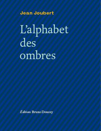 L'alphabet des ombres