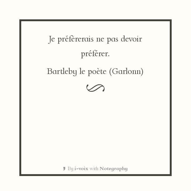 Bartleby le poète - Préférer