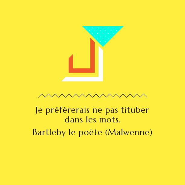 Barltleby le poète - Tituber