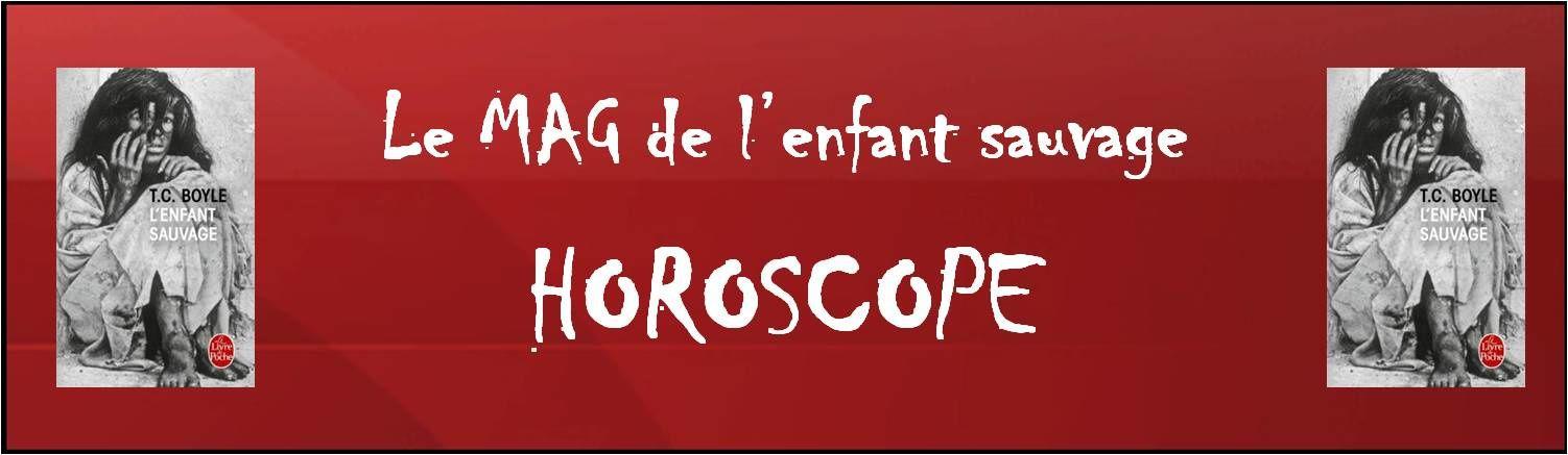 Horoscope - Votre année sauvage !