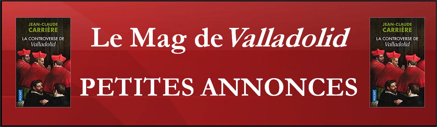Les petites annonces du Mag de Valladolid