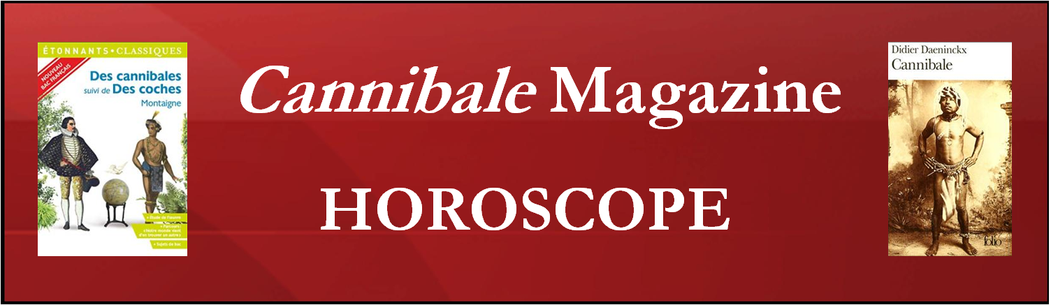 Horoscope - Cannibale