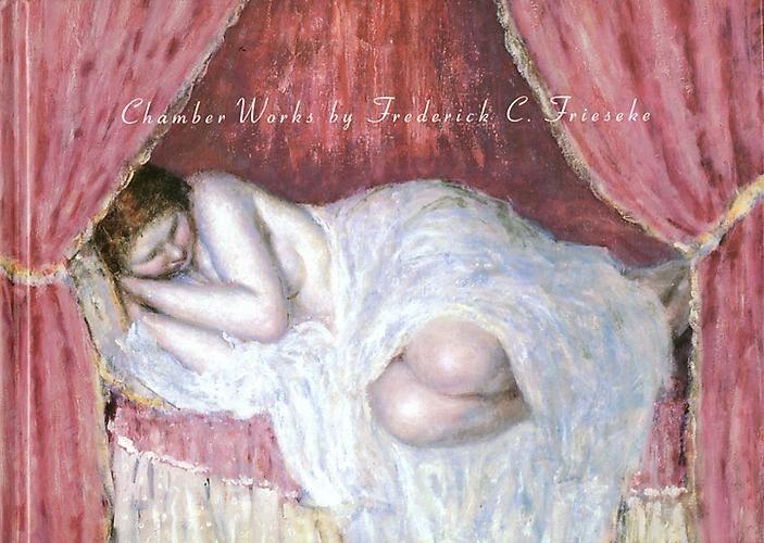 Frieseke (Frederick C.) . Chamber works