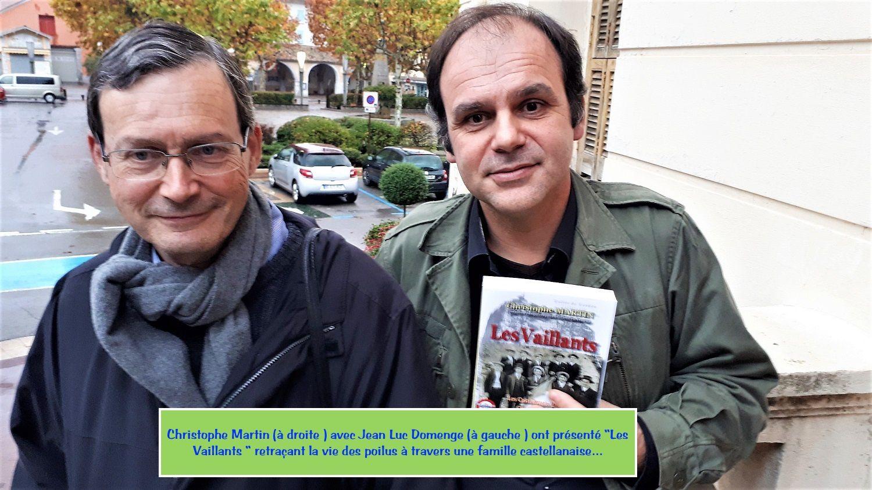 """Photo AC :  Christophe Martin (à droite) avec Jean Luc Domenge ont présenté """"Les Vaillants """" retraçant la vie des poilus à travers une famille castellanaise"""
