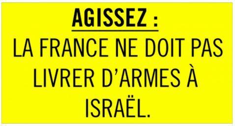 Agissez pour que la France ne livre pas d'armes à Israël