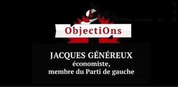 """Jacques Généreux : """"Le seul moyen de faire bouger l'Europe, c'est de violer les traités """" !"""