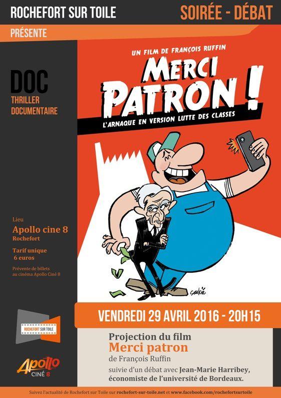 """29 avril - Rochefort sur Mer - Soirée- débat autour du film de françois Ruffin : """"Merci patron"""""""