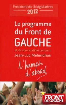 """Programme de la France Insoumise 2017 """" L'avenir en commun """""""