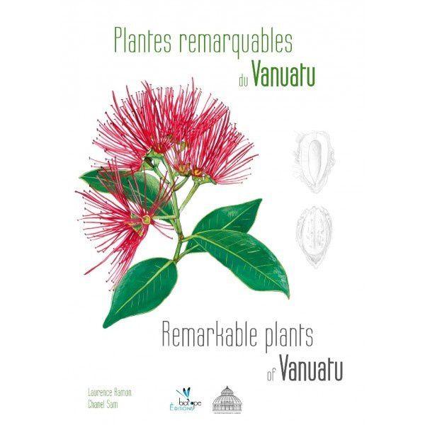 Plantes remarquables du Vanuatu de Chanel Sam et Laurence Ramon + Poème JP