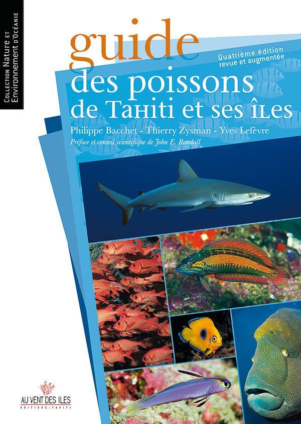 """Après Livres Paris 2018, retour sur le """"Guide des poissons de Tahiti et ses îles"""""""