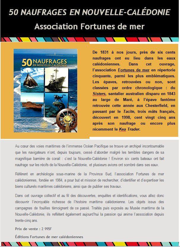 Nouveauté 50 naufrages en Nouvelle-Calédonie de l'association Fortunes de mer