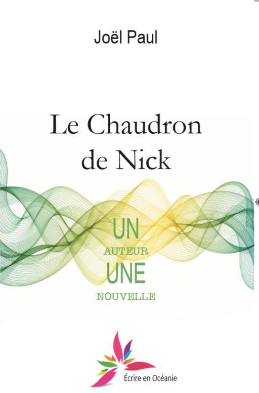Le chaudron de Nick une nouvelle nickel est en librairie