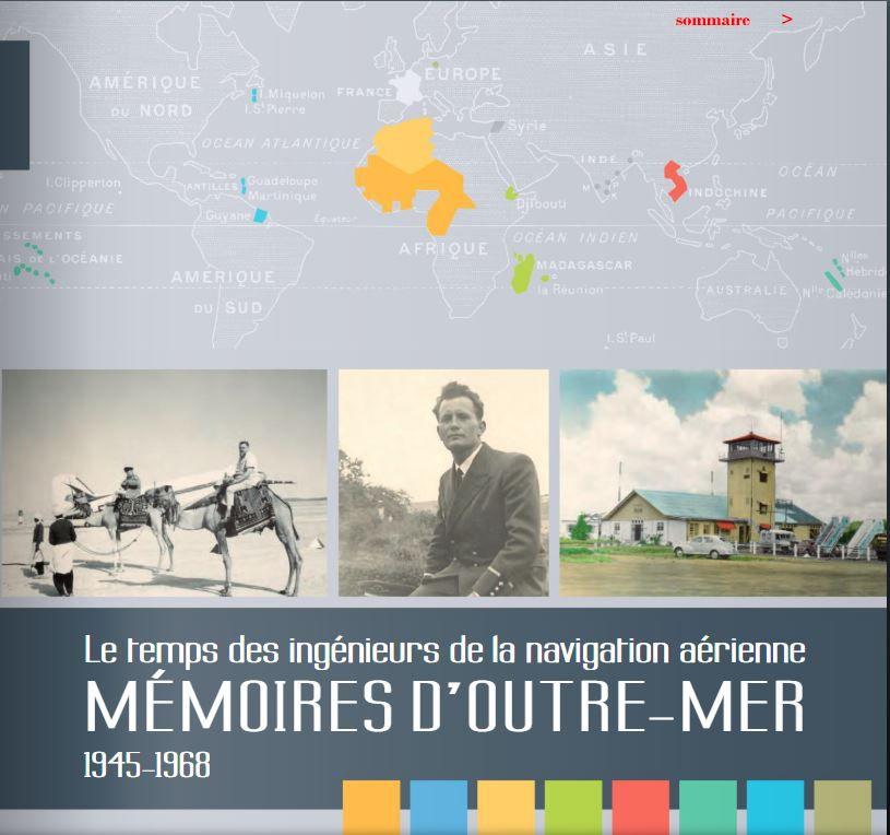 Le temps des ingénieurs de la navigation aérienne : mémoires d'outre-mer 1945-1968