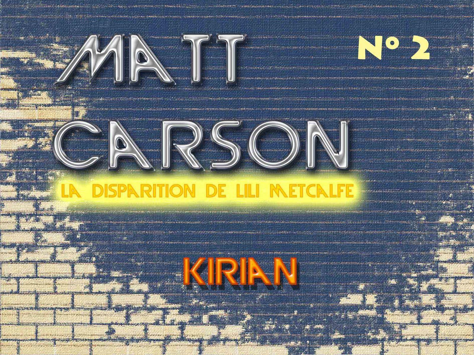 Matt Carson - Saison 2 Episode 2