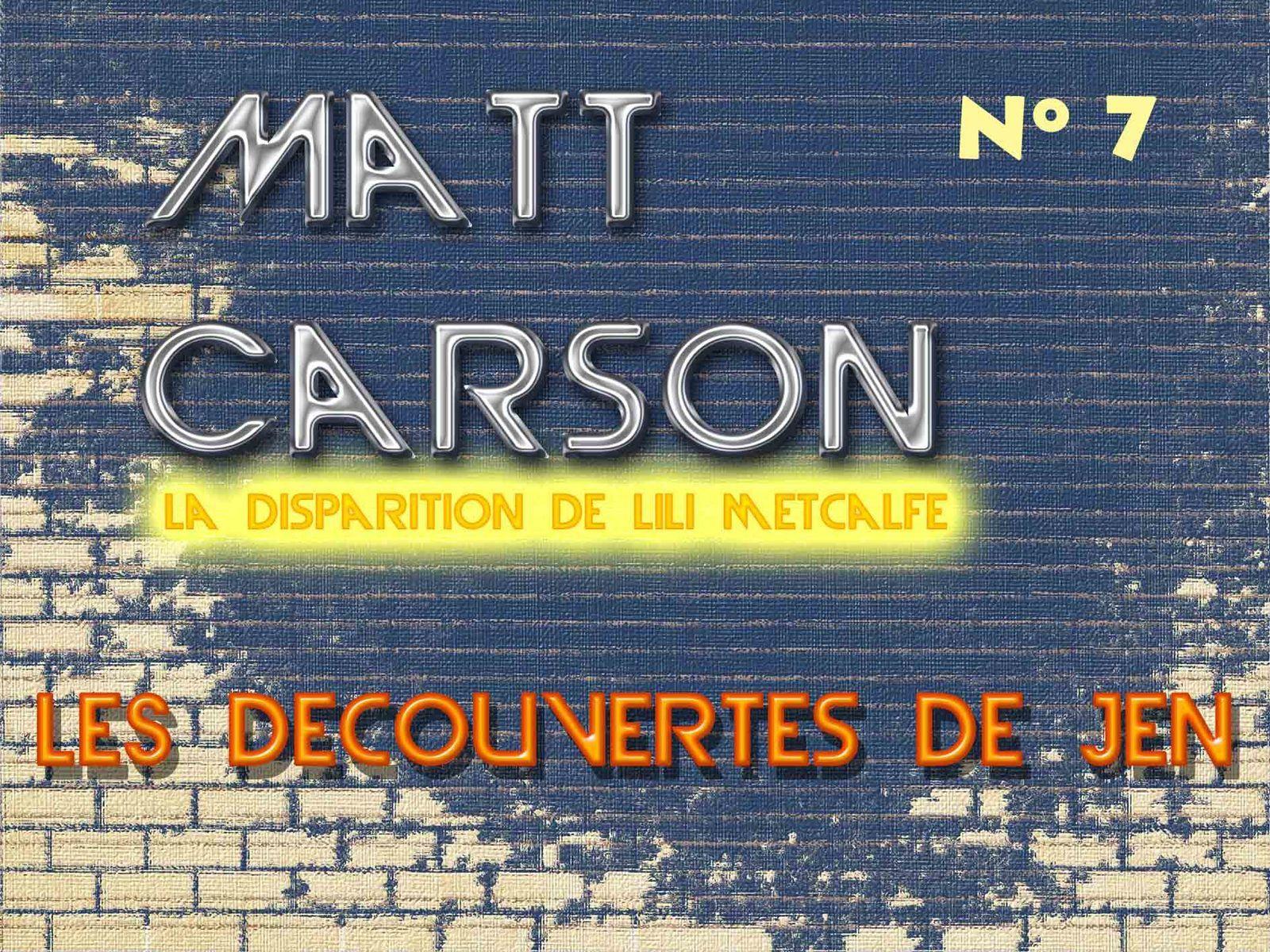 Matt Carson - Saison 2 Episode 7