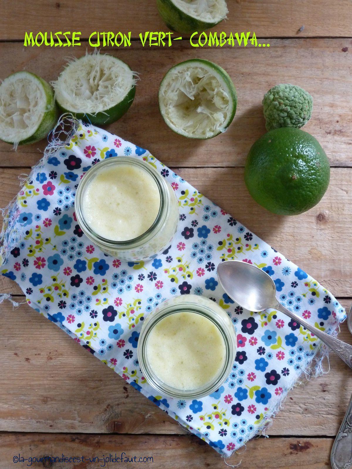 Mousse de citron vert au combawa