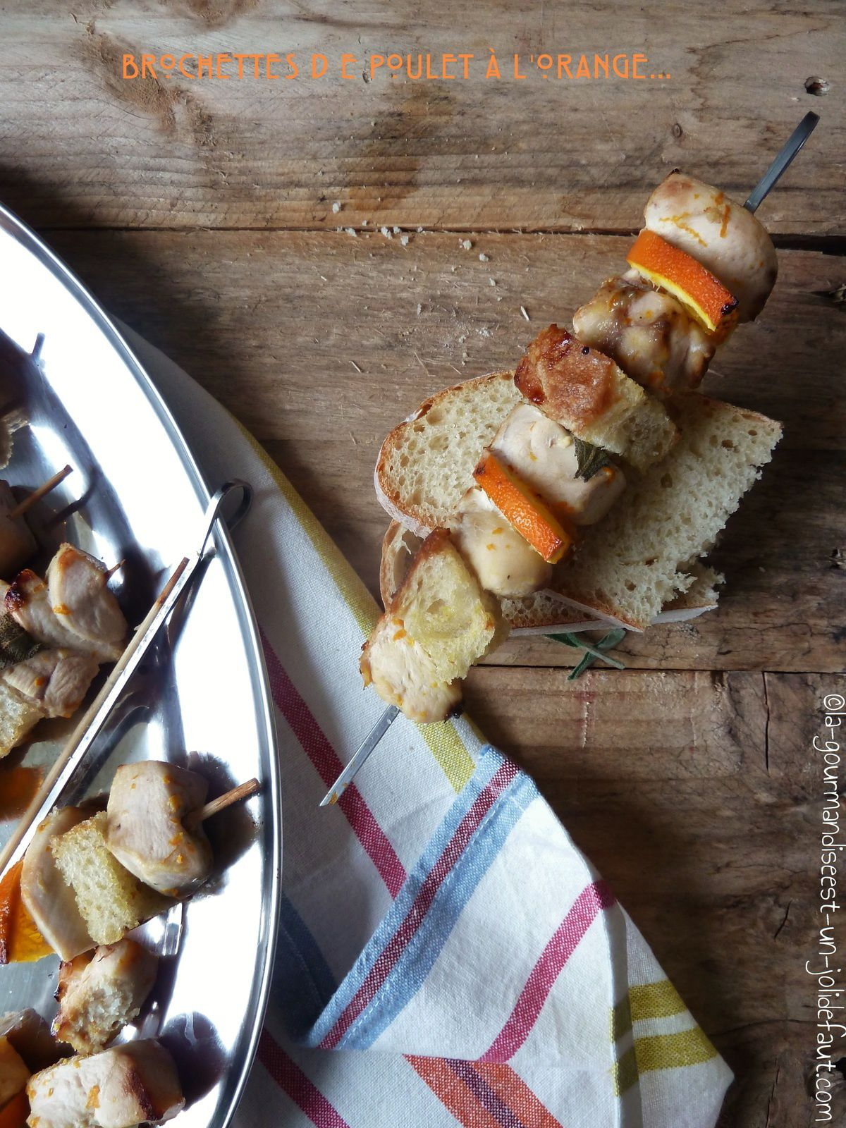 Brochettes de poulet à l'orange