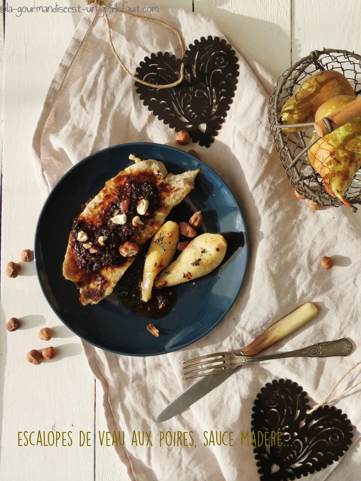 Escalopes de veau aux poires et au madère