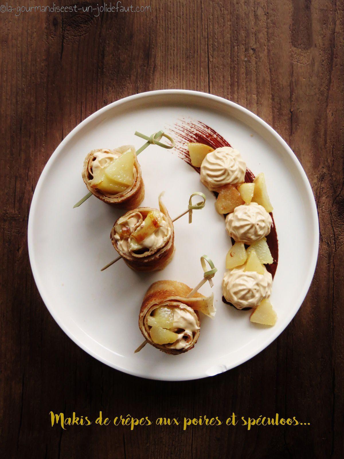 Maki de crêpes poire caramélisées et chantilly spéculoos