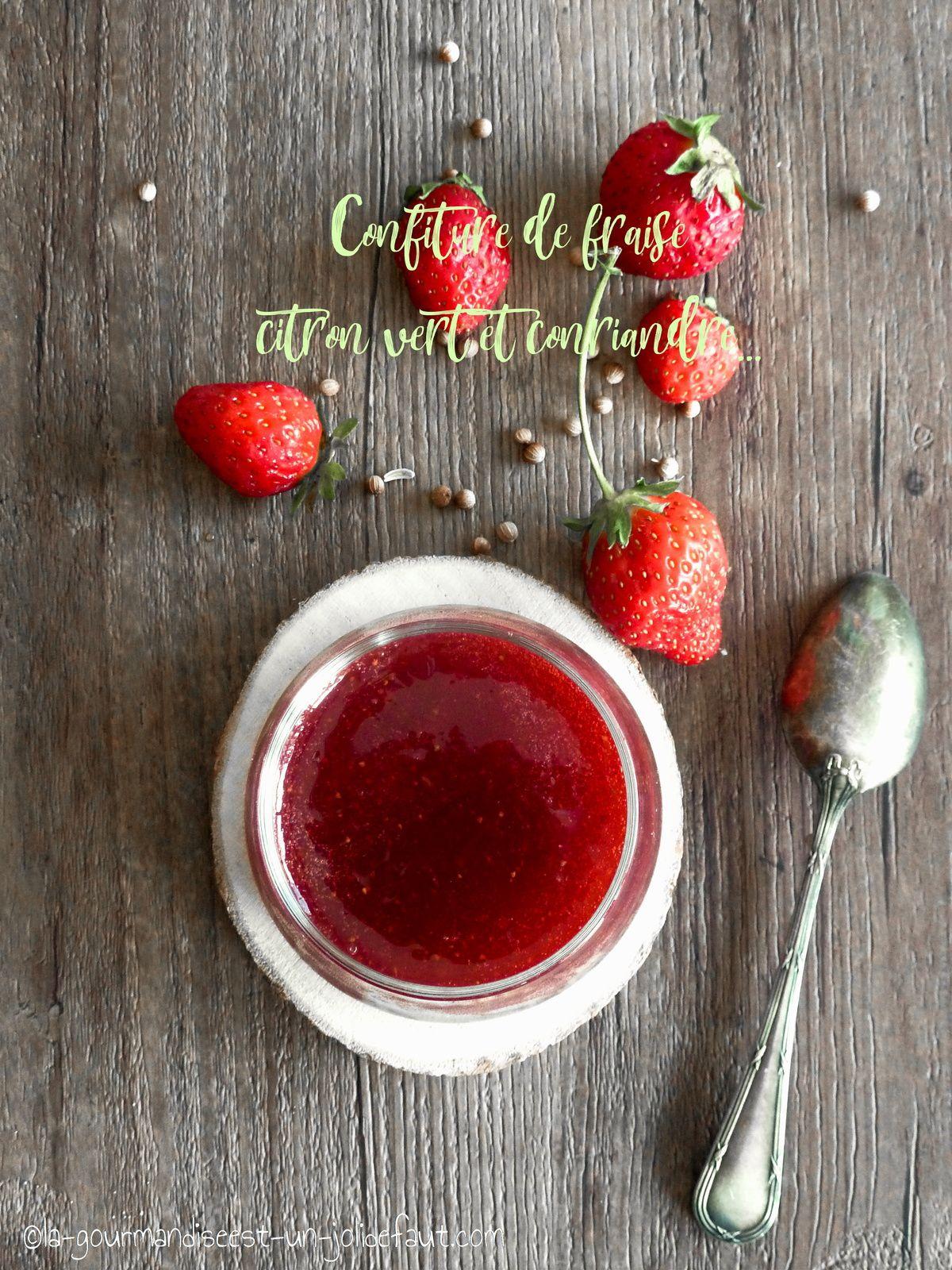 Confiture de fraise à la coriandre et citron vert