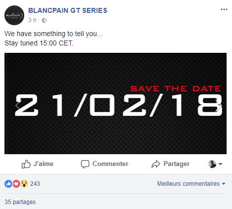 Le post proposé sur la page Facebook du championnat Blancpain avait un peu gâché l'annonce.