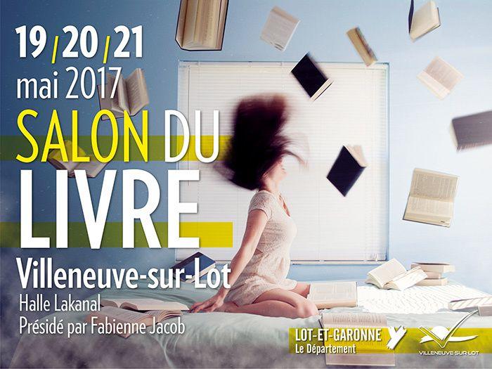 SALON DU LIVRE DE VILLENEUVE SUR LOT, 19 AU 21 MAI