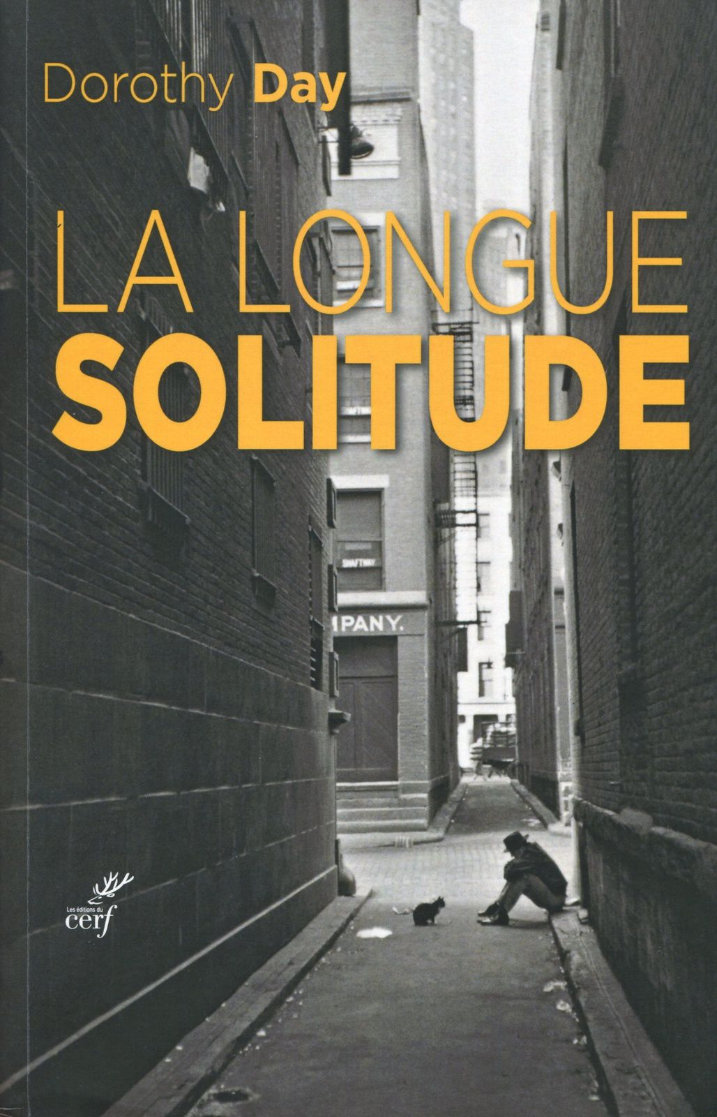 Dorothy Day, La longue solitude, Cerf, 428 p. 25 €