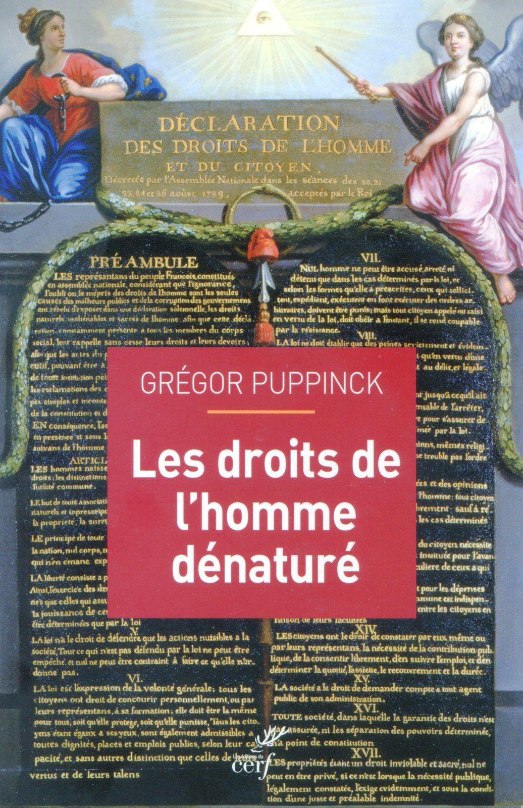 Grégor Puppinck, Les droits de l'homme dénaturé, Cerf, 2018