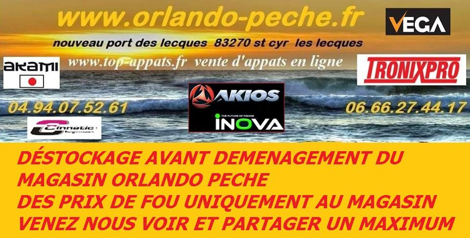 DEMENAGEMENT MAGASIN ORLANDO PECHE SUPER SOLDES