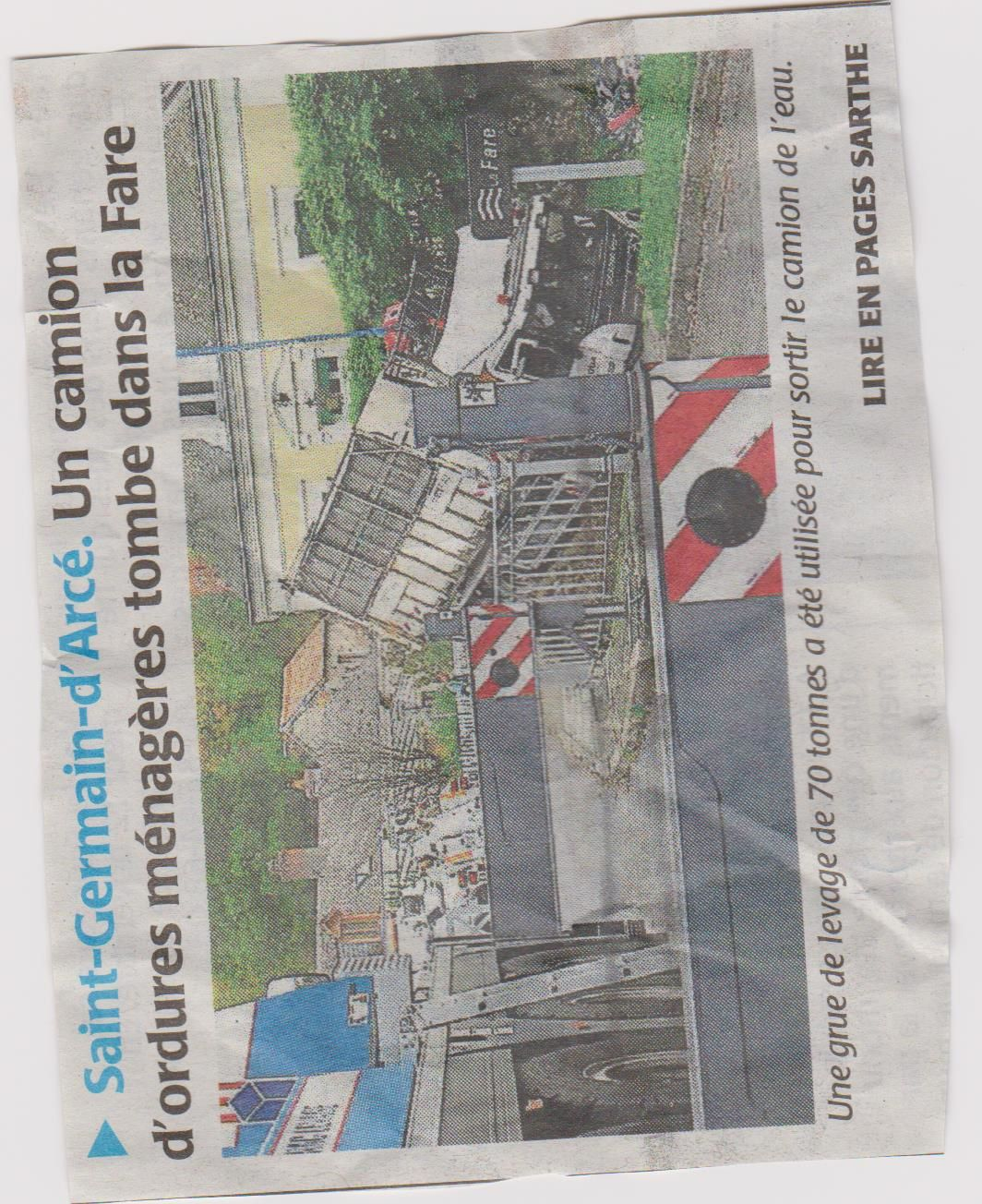 Le camion d'ordures ménagères tmbé des La FARTE à Saint Germain d'Arcé .