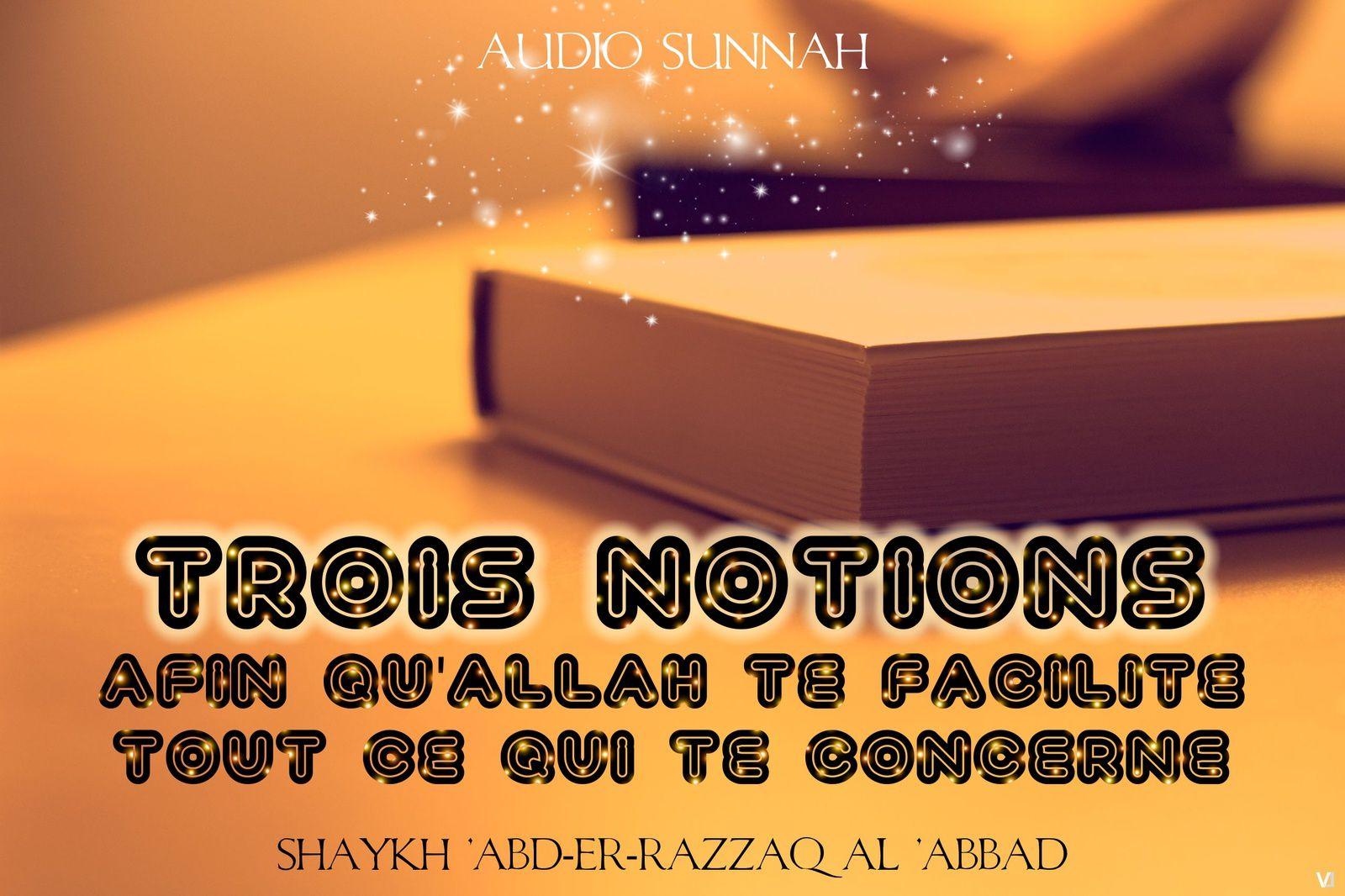 3 notions pour qu'Allah te facilite dans tout ce qui te concerne
