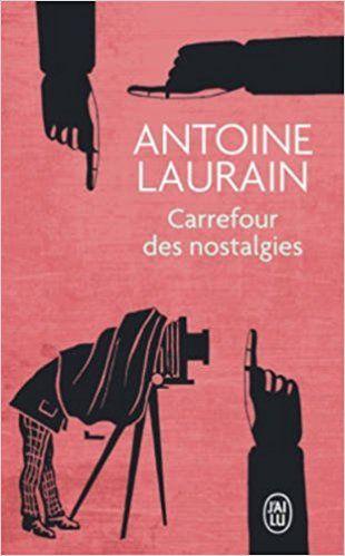 Carrefour des nostalgies