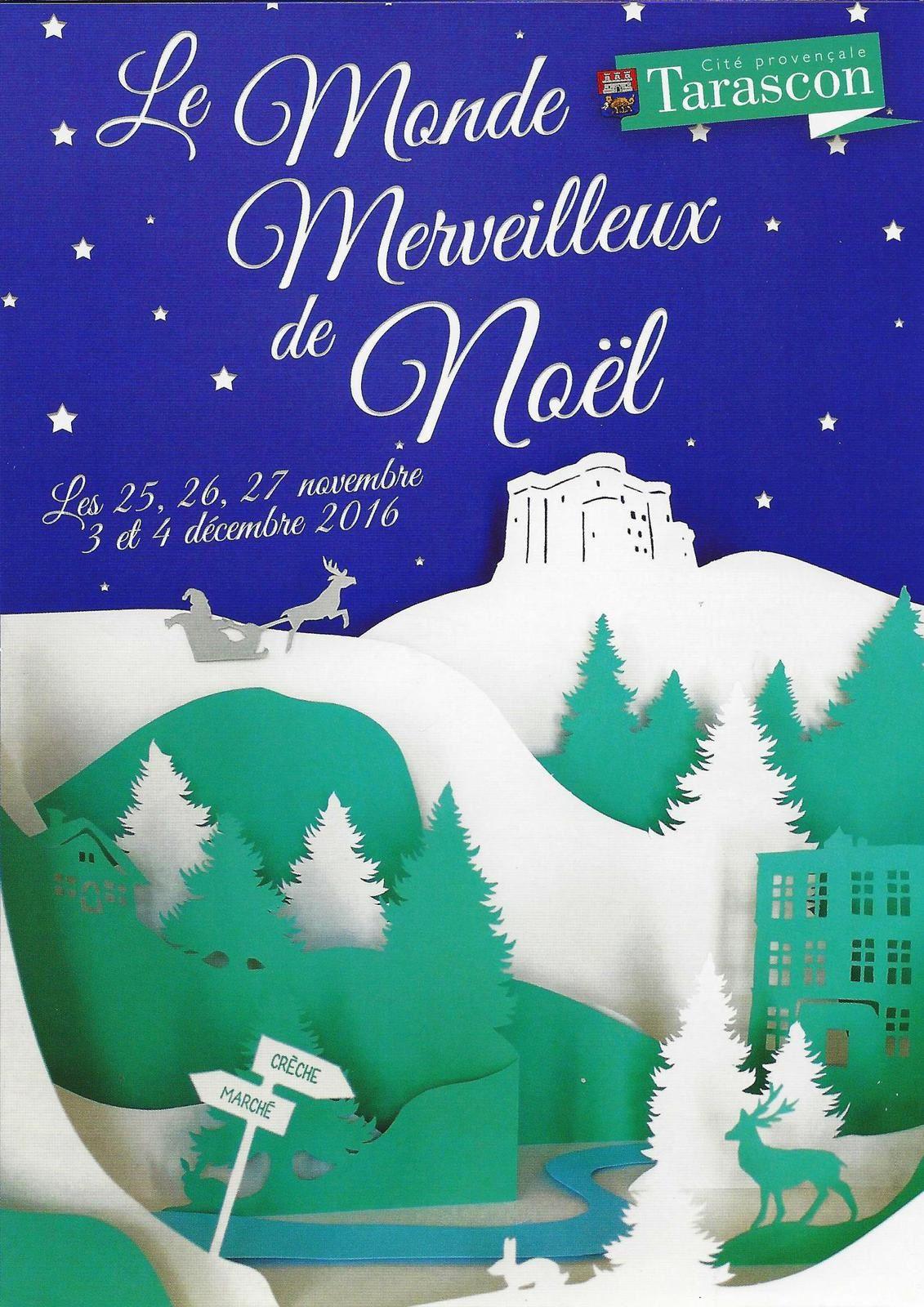 Le Monde merveilleux de Noël à Tarascon