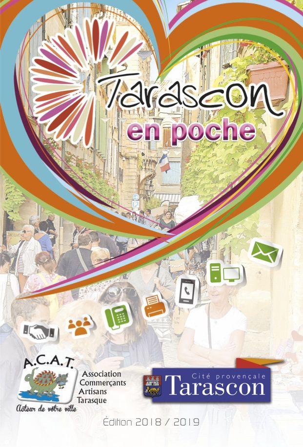 Demander le nouveau Tarascon en Poche ! Il vous est offert par l'A.C.A.T. : Disponible à l'Office de Tourisme, la Mairie et chez les commerçants.