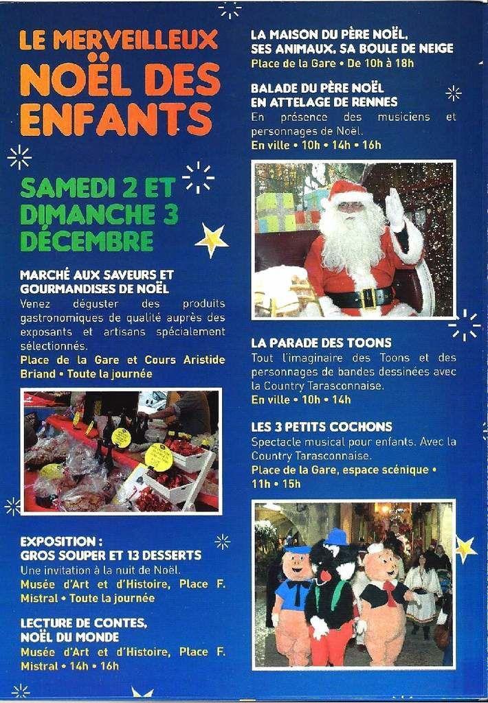 C'est le merveilleux NOËL des enfants à Tarascon ! Marché aux saveurs et gourmandises de Noël ! Exposition... Lecture de contes...Ballade des Toons...