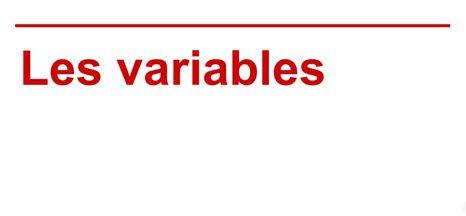 La notion de variables
