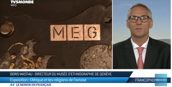 """Exposition: """"l'Afrique et les religions de l'extase"""" au MEG"""