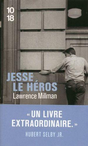 Jesse le Héros, de Lawrence Millman (10/18)
