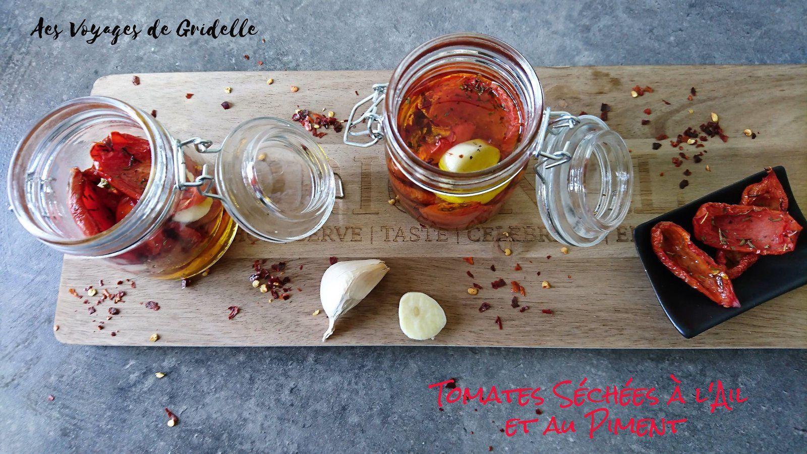 Tomates Séchées à l'Ail et au Piment - Les Voyages de Gridelle