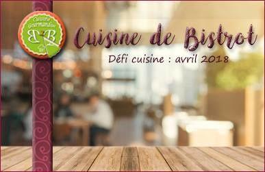 Défi Gourmand des 2B: La Cuisine de Bistrot