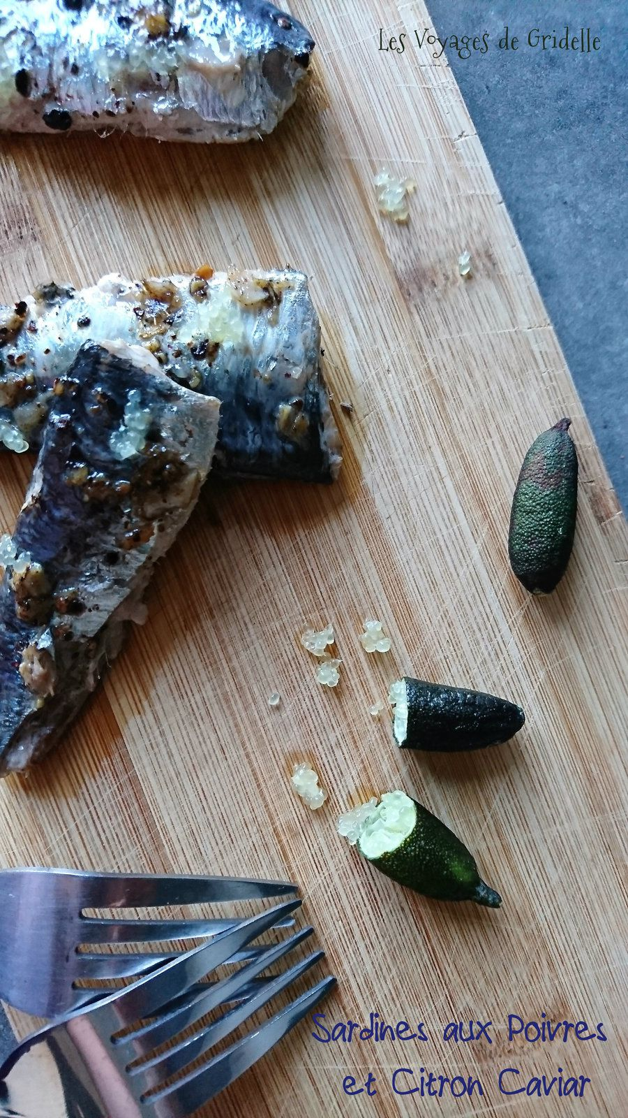 Sardines Grillées aux Poivres et Citron Caviar
