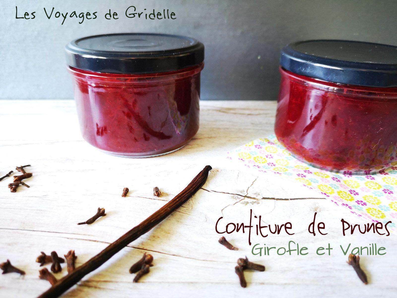 Confiture de Prunes, Vanille et Clou de Girofle - Les Voyages de Gridelle