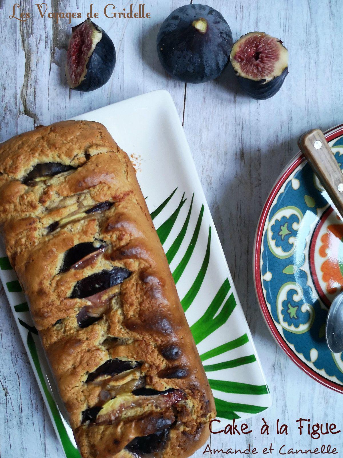 Cake à la Figue, Amande et Cannelle - Les Voyages de Gridelle