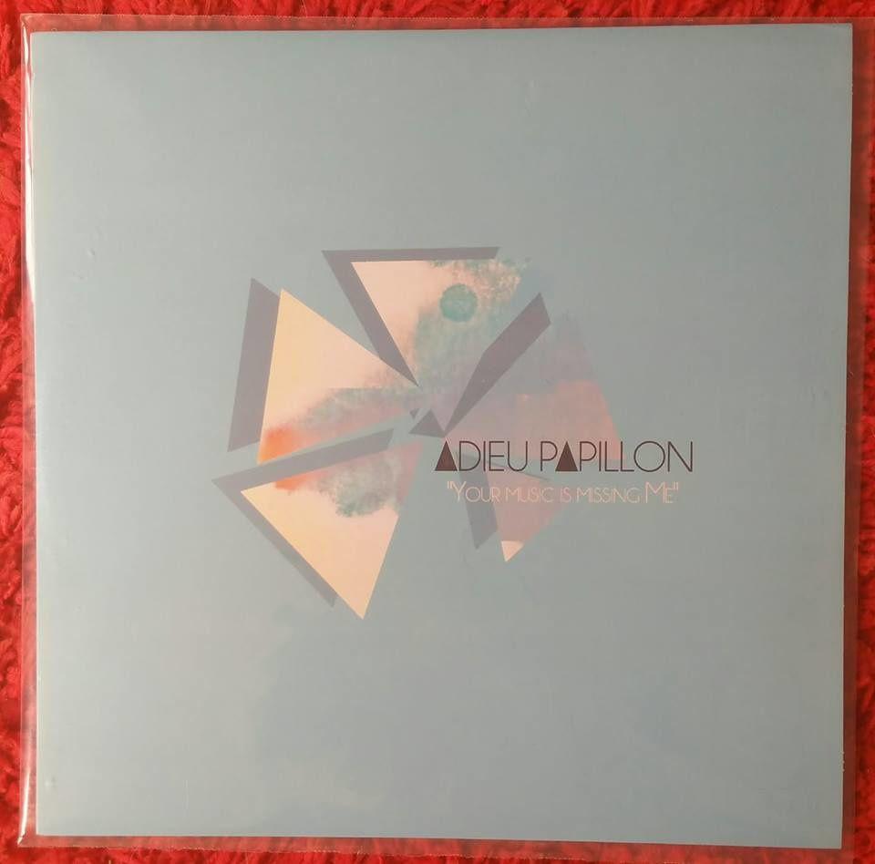 ADIEU PAPILLON « Your Music Is Missing Me » 12 titres